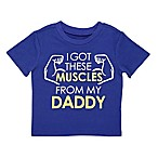 "Baby Starters® Size 18M ""I Got These Muscles from My Daddy"" T-Shirt in Blue"