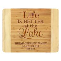 "Stamp Out ""Life Is Better At The Lake"" 11-Inch x 14-Inch Bamboo Cutting Board"