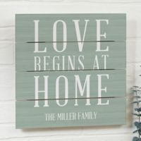 Love Begins at Home 12-Inch Square Wood Slat Sign