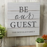 """Be Our Guest"" 12-Inch Square Wooden Slat Sign"