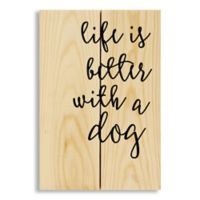 "Designs Direct ""Life Is Better with a Dog"" 7-Inch x 10.5-Inch Pallet Wood Wall Art"