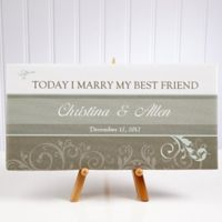 """""""Today I Marry My Best Friend"""" 5.5-Inch x 11-Inch Canvas Print"""