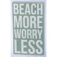"""Primitives by Kathy """"Beach More Worry Less"""" 10-Inch x 17-Inch Wooden Box Sign"""