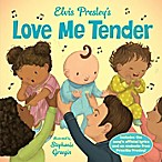 """Love Me Tender"" Book by Elvis Presley"