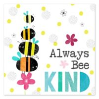 "Courtside Market ""Always Bee Kind"" 12-Inch Square Canvas Wall Art"