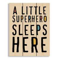 "Designs Direct ""Superhero Sleeps Here"" 10.5-Inch x 14-Inch Pallet Wood Wall Art"