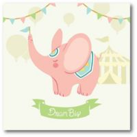 """Courtside Market Birdy Little Circus Elephant """"Dream Big"""" 16-Inch Square Canvas Wall Art"""