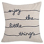 Enjoy the Little Things  17-Inch Square Throw Pillow in Navy