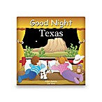 Good Night Texas  Board Book