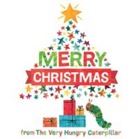 """""""Merry Christmas from The Very Hungry Caterpillar"""" by Eric Carle"""