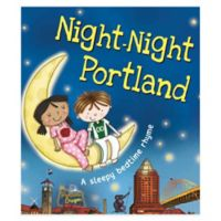"""Night-Night Portland"" by Katherine Sully"
