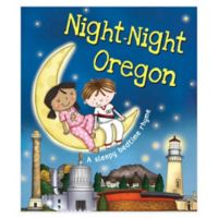 """Night-Night Oregon"" by Katherine Sully"