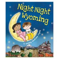 """Night-Night Wyoming"" by Katherine Sully"
