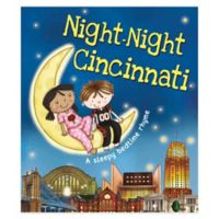 """Night Night Cincinnati"" by Katherine Sully"