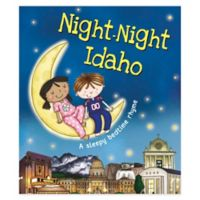 """Night Night Idaho"" by Katherine Sully"