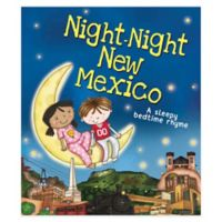 """Night-Night New Mexico"" by Katherine Sully"