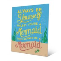 Astra Art Always Be Yourself 14-Inch x 11-Inch Metal Wall Art