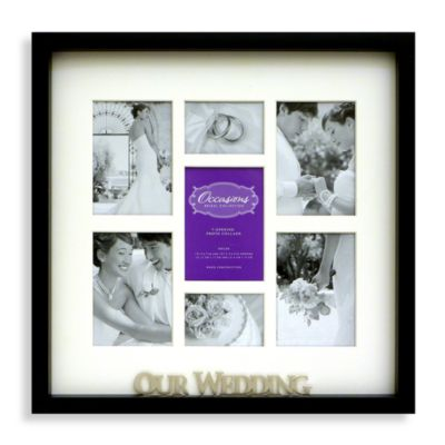 Occasions 7Opening Wedding Collage Frame Bed Bath Beyond