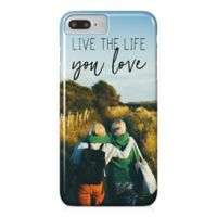 "Designs Direct ""Live the Life You Love"" iPhone® 8 Plus Case"