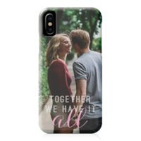 """Designs Direct """"Together We Have It All"""" iPhone® X Case"""