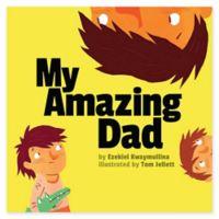 """""""My Amazing Dad"""" by Ezekiel Kwaymullina"""