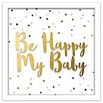 "RoomMates® ""Be Happy My Baby"" 10-Inch Square Shadowbox Wall Art"