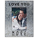 Lawrence Frames 4-Inch x 6-Inch Galvanized Metal Love You More Frame