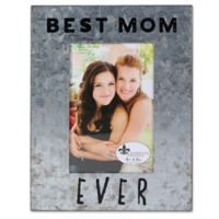 Lawrence Frames 4-Inch x 6-Inch Galvanized Metal Best Mom Ever Frame