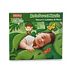 Fisher-Price® Nature Lullaby 2nd Edition CD