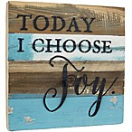 """Today I Choose Joy"" 12-Inch Square Wood Wall Art in Blue"