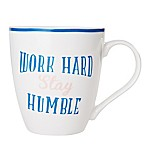 Pfaltzgraff® Work Hard Stay Humble Mug