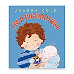 I'm a Big Brother Book by Joanna Cole