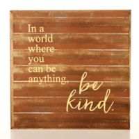 Second Nature By Hand Be Kind 10-Inch Square Reclaimed Steel Sign