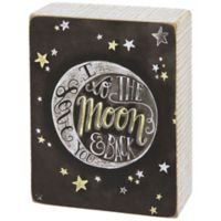 """Primitives by Kathy® """"I Love You to The Moon and Back"""" Chalk Box Sign"""
