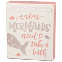 "Primitives by Kathy® ""Even Mermaids Need to Take a Bath"" Box Sign in Pink"