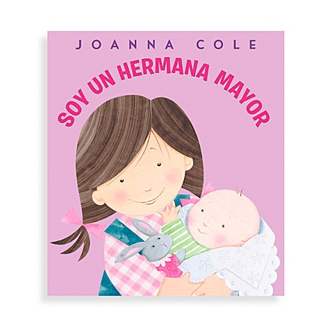 Soy un Hermana Mayor in Spanish Translation of I'm a Big Sister Book