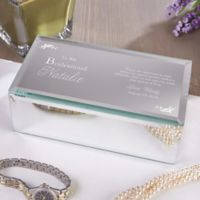 To My Bridesmaid Small Engraved Mirrored Jewelry Box