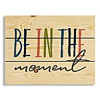 "Designs Direct ""Be in the Moment"" Pallet Wood Wall Art"
