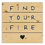 "Designs Direct ""Find Your Fire"" 14-Inch Square Pallet Wood Wall Art"