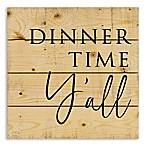 "Designs Direct ""Dinner Time Y'all"" 14-Inch Square Pallet Wood Wall Art"