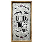 "Stratton Home Décor ""Enjoy the Little Things in Life"" Wall Art"