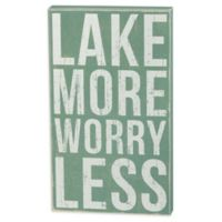 "Primitives by Kathy ""Lake More Worry Less"" Box Sign in Green"