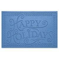 """Weather Guard™ """"Happy Holidays"""" 23"""" x 35"""" Door Mat in Medium Blue"""