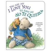 """You Are My I Love You"" by Maryann Cusimano Love (English/Spanish)"
