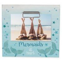 """Grasslands Road® Sentiment """"Mermaids at Heart"""" 4-Inch x 6-Inch Clip Frame in Pale Blue"""