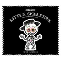 """Little Skeletons/Esqueletitos"" by Susie Jaramillo (English/Spanish)"