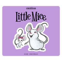 """Little Mice/Ratoncitos"" by Susie Jaramillo (English/Spanish)"