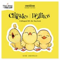 "Canticos ""Little Chickies"" Board Book by Susie Jaramillo (English/Spanish)"