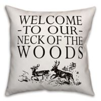 "Designs Direct ""Welcome to Our Neck of the Woods"" Square Outdoor Throw Pillow"