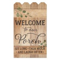 P. Graham Dunn Welcome to Our Porch Fence Wood Wall Art